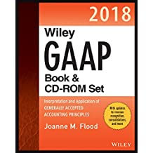 Wiley GAAP 2018: Interpretation and Application of Generally Accepted Accounting Principles Set