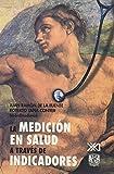img - for Medicion en salud a traves de indicadores (Spanish Edition) book / textbook / text book