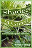 Shades of Green, Robert L. Yehling, 0974499765