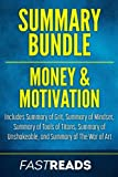 img - for Summary Bundle: Money & Motivation | FastReads: Includes Summary of Grit, Summary of Mindset, Summary of Tools of Titans, Summary of Unshakeable, and Summary of The War of Art book / textbook / text book