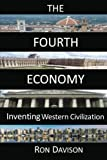 The Fourth Economy, Ron Davison, 0983823200