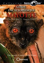 Guide encyclopédique de Mayotte