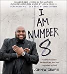 I Am Number 8: Overlooked and Undervalued, but Not Forgotten by God | John Gray,Joel Osteen - foreword