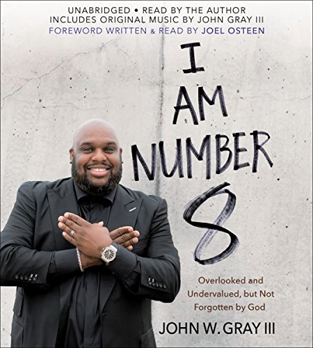 I Am Number 8: Overlooked and Undervalued, but Not Forgotten by God Audiobook [Free Download by Trial] thumbnail