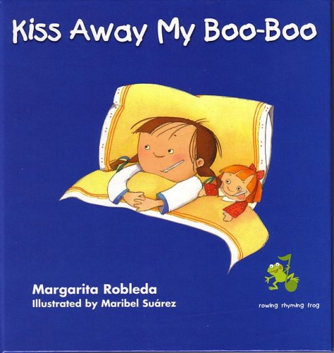 Kiss Away My Boo-Boo (Dual-Language) by Alfaguara Infantil / Juvenil
