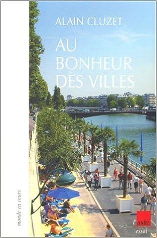En ligne Au bonheur des villes pdf, epub