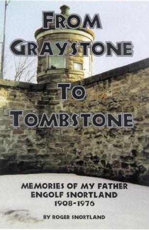 Graystone Stone (From Graystone to Tombstone by Roger Snortland (2002-06-01))