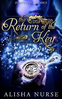 The Return of the Key by [Nurse, Alisha]
