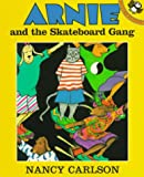 Arnie and the Skateboard Gang, Nancy Carlson, 0140558403