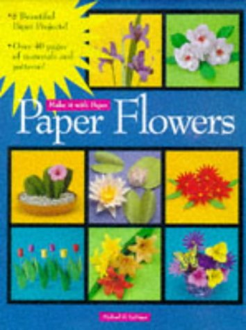 - Paper Flowers (Make It With Paper)