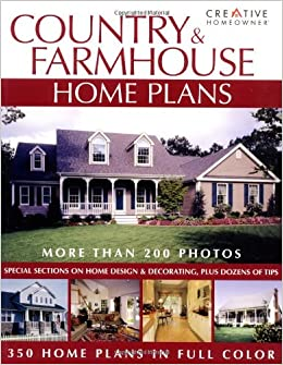 Country U0026 Farmhouse Home Plans (Lowes): Editors Of Creative Homeowner,  Various: 9781580112215: Amazon.com: Books