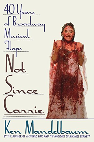Pdf Arts Not Since Carrie: Forty Years of Broadway Musical Flops