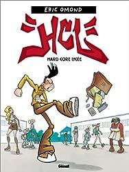 H.C.L. : Hard Core Lycée, numéro 1