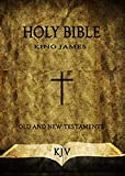 The King James Bible: For Kindle KJV [Old and New Testament]