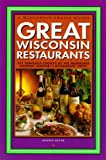 Great Wisconsin Restaurants, Dennis Getto, 0915024608