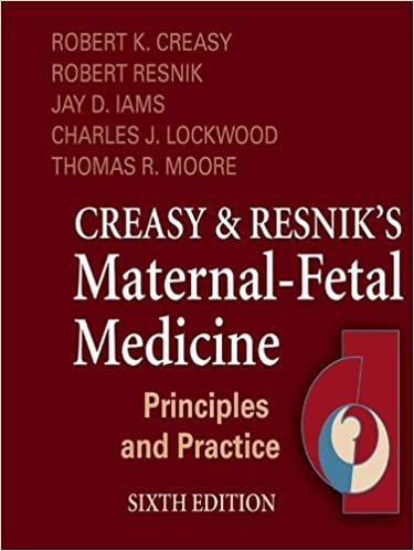 Creasy and resniks maternal fetal medicine principles and edition by robert k creasy robert resnik jay d iams charles j lockwood thomas moore lesley frazier professional technical kindle ebooks fandeluxe Choice Image