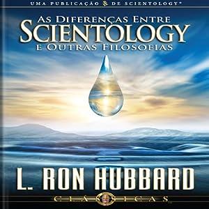 As Diferenças Entre Scientology e Outras Filosofias Audiobook