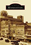 Manhattan, James E. Sherow, 1467110345