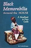 Black Memorabilia Around the House, Jan Lindenberger, 0887404871