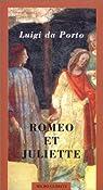 Roméo et Juliette par Luigi Da Porto