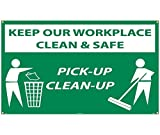National Marker BT535 Keep Our Workplace Clean & Safe Pick-Up Clean-Up Banner