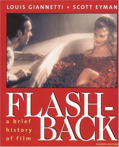 Flashback: A Brief History of Film 4th Edition