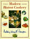 Modern Bistrot Cookery, Antony Worrall Thompson, 0747278830
