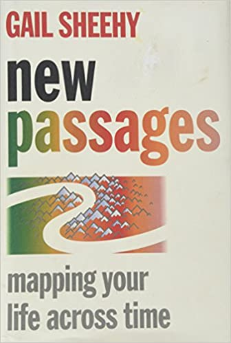 Book New Passages: Mapping Your Life Across Time