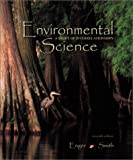 Environmental Science, Enger, Eldon D. and Smith, Bradley Fraser, 0072909080