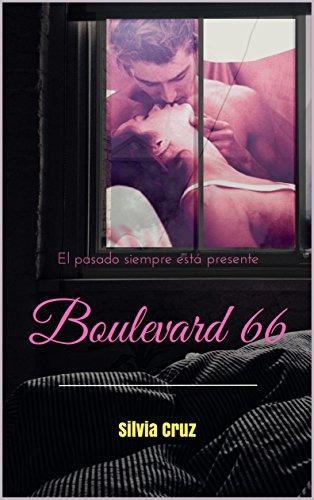 Boulevard 66: El pasado siempre está presente (Spanish Edition)
