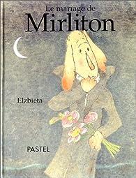 Le mariage de Mirliton par  Elzbieta