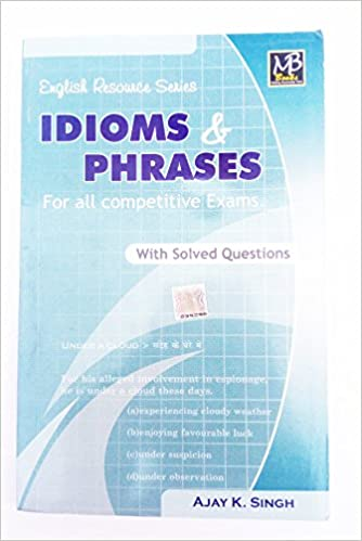 Buy exam prepartion book for idioms phrases english by mb books buy exam prepartion book for idioms phrases english by mb books publication book online at low prices in india exam prepartion book for idioms m4hsunfo