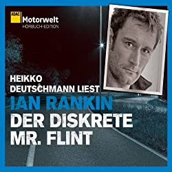 Der diskrete Mr. Flint (ADAC Motorwelt Hörbuch-Edition)