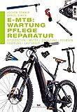 E-MTB: Wartung, Pflege & Reparatur: Sitzposition, Motor, Schaltung, Bremsen, Federung, Laufräder (German Edition)
