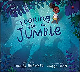 Looking for a Jumbie: Baptiste, Tracey, Ren, Amber: 9780062970817: Amazon.com:  Books