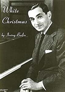 Irving Berlin: White Christmas. Partituras para Piano, Voz