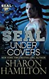 SEAL Under Covers: SEAL Brotherhood Series Book 3