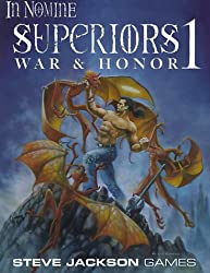 Superiors 1: War and Honor (In Nomine)