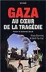 Gaza. Au coeur de la tragédie par Bonnet