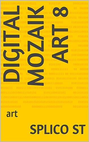 [Book] Digital Mozaik art 8: art<br />PDF