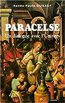 Paracelse ou le médecin errant par Guillot