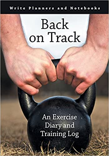 Book Back on Track: An Exercise Diary and Training Log