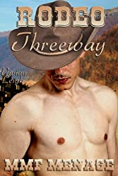 Rodeo Threeway (Gay Cowboy Menage) (Rodeo Tales Book 1)