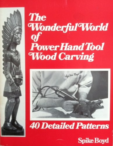 The wonderful world of power hand tool wood carving