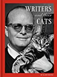Writers and Their Cats: (Gifts for Writers, Books for Writers, Books about Cats, Cat-Themed Gifts)