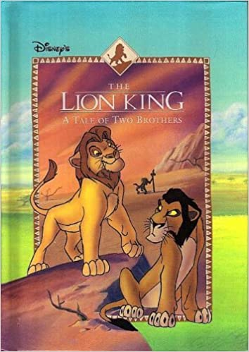 A Tale Of Two Brothers Disneys The Lion King Disneys