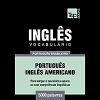 Vocabulário Português Brasileiro-Inglês Americano - 5000 palavras