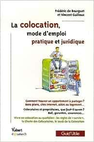 La colocation mode d 39 emploi pratique et juridique 9782711791842 amazon - Colocation mode d emploi ...