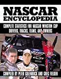 The NASCAR Encyclopedia, Peter Golenbock and Greg Fielden, 076031571X