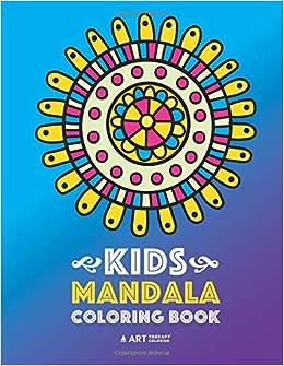 Kids Mandala Coloring Book Easy Mandalas For Boys Girls Kids And